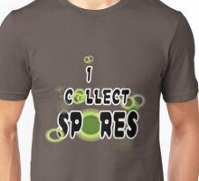 I Collect Spores Unisex T-Shirt