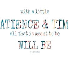 patience & time~ by Brandi Burdick