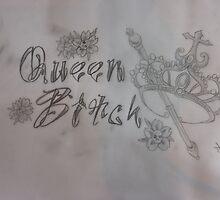 Queen Bitch by DanielJamess
