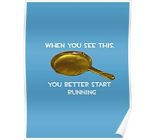 Golden frying pan runing joke Poster