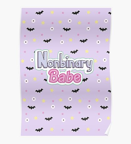 Nonbinary Babe (Text and pattern) Poster