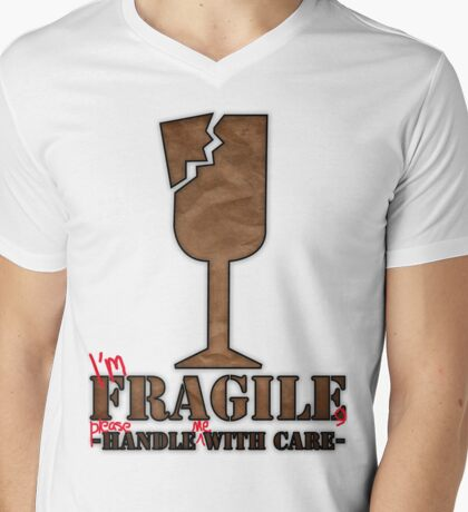 I'm Fragile, please handle me with care T-Shirt