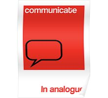 Communicate in analogue poster Poster