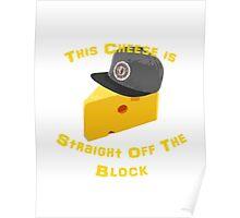 OG Cheese Poster