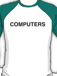 computers T-Shirt