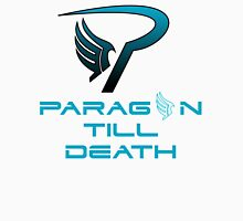 Mass Effect Paragon Till Death Unisex T-Shirt
