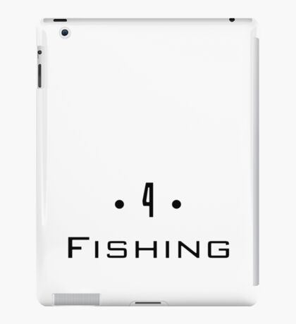 D 4 - Fishing iPad Case/Skin