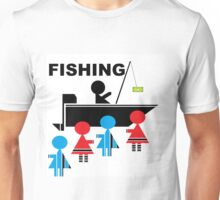 LADIES MAN FISHING FOR THE LADIES Unisex T-Shirt