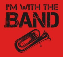 I'm With The Band - Tuba (Black Lettering) Kids Clothes