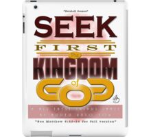 Seek First God's Kingdom iPad Case/Skin
