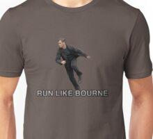 Run Like Jason Bourne  Unisex T-Shirt