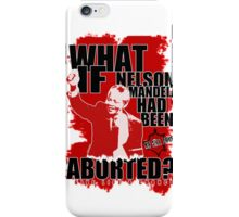 What If - Nelson Mandela iPhone Case/Skin