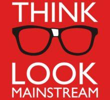 Think NERD Look MAINSTREAM by rexraygun