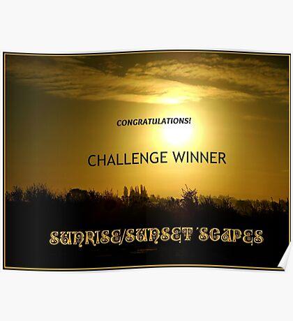 Challenge Winner Banner for Sunrise/Sunset 'Scapes Poster