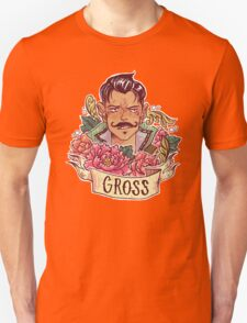 GROSS T-Shirt