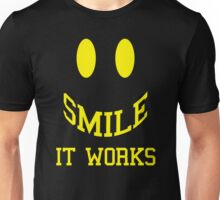 Smile It Works Funny Quote Unisex T-Shirt