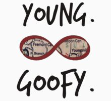 Young. Goofy. Infinite.  Kids Clothes