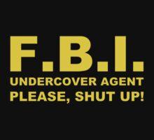 FBI Undercover Agent by jean-louis bouzou