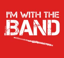 I'm With The Band - Flute (White Lettering) Kids Clothes