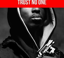 "Tupac ""Trust No One"" Supreme by VisionaryCS"