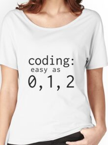 Coding: easy as 0, 1, 2 Women's Relaxed Fit T-Shirt
