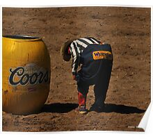 Wrangler Butt?  Montana Rodeo Photo Poster
