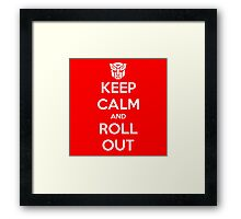 Keep Calm and Roll Out Framed Print