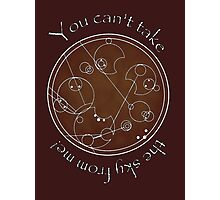 """You can't take the sky from me!"" in Gallifreyan Photographic Print"