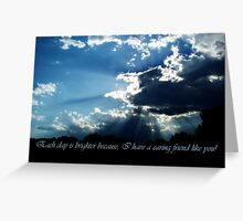 Friends Are Like Heaven's Light ~ Card Greeting Card