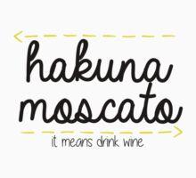 Hakuna Moscato  by devon rushton