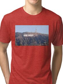 Send Nudes Hollywood Tri-blend T-Shirt