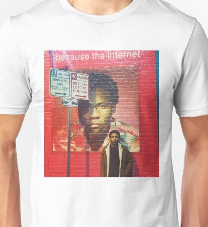 Because The Internet Unisex T-Shirt
