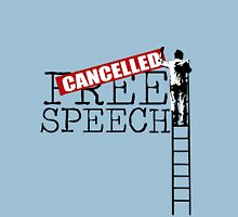 Free Speech - Cancelled Unisex T-Shirt