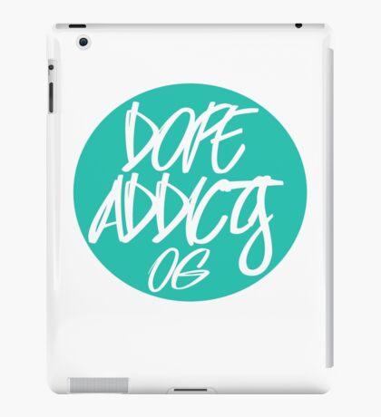 DOPE  ACCITED OG iPad Case/Skin