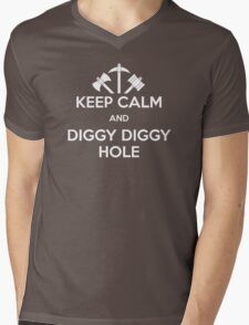 KEEP CALM AND DIGGY DIGGY HOLE Mens V-Neck T-Shirt