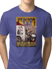 February fiestas in Havana Vintage Poster Tri-blend T-Shirt