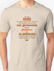 I'm the Dude T-Shirt