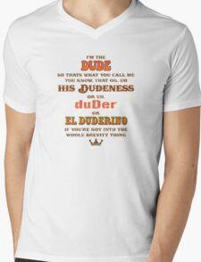 I'm the Dude Mens V-Neck T-Shirt