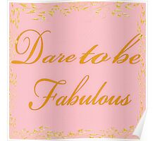 Dare To Be Fabulous #2 Poster