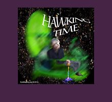 Hawking Time Unisex T-Shirt