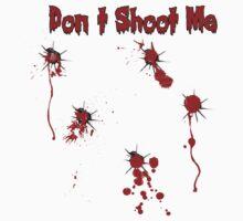 Don`t Shoot Me  by DeadZeppelin