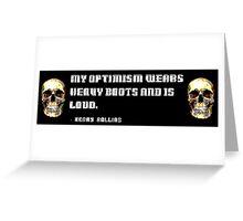 Optimism bumper sticker Greeting Card