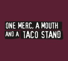 One Merc, A Mouth And A Taco Stand by byway