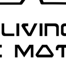 I'm living in the Matrix by Bubble-Tees.com Sticker