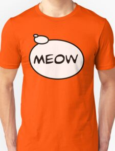 MEOW by Bubble-Tees.com T-Shirt