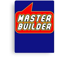Master Builder, Bubble-Tees.com Canvas Print
