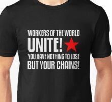 Workers of the World Unite! Unisex T-Shirt
