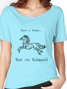 Save a horse... Ride the Rohirrim! - Black Women's Relaxed Fit T-Shirt