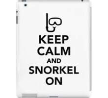 Keep calm and snorkel on iPad Case/Skin