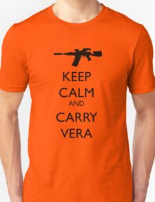 Keep Calm and Carry Vera - black text Unisex T-Shirt